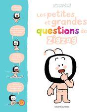 Couverture «Les petites et grandes questions de Zigzag»