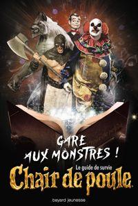 Couverture «Gare aux monstres ! Le guide de survie Chair de poule»