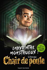 Couverture «Labyrinthe monstrueux – Le livre-jeux Chair de poule»