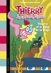 Couverture «Thierry et le gang de la plage»