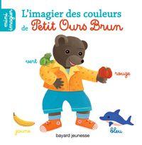 Couverture «L'imagier des couleurs de Petit Ours Brun»