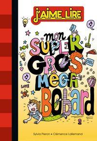 Cover of «Mon super gros méga bobard»