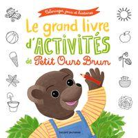 Cover of «Le grand livre d'activités de Petit Ours Brun»