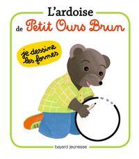 Couverture «L'ardoise de Petit Ours Brun – Je dessine les formes»