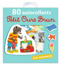 Cover of « Les vacances – 80 autocollants Petit Ours Brun »