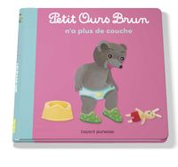 Cover of « Petit Ours Brun n'a plus de couches »