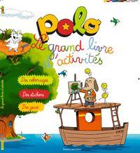 Cover of «Le grand livre d'activités Polo»