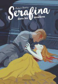 Couverture «Serafina dans les ténèbres»