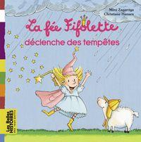 Couverture «La fée Fifolette déclenche des tempêtes»