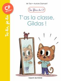 Couverture « T'as la classe, Gildas ! »