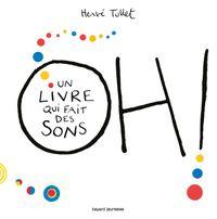 Cover of «Oh! Un livre qui fait des sons»