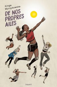Cover of « De nos propres ailes »