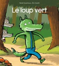 Cover of « Le loup vert »