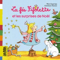 Cover of «La fée Fifolette et les surprises de Noël»