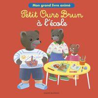 Couverture «Livre animé – Petit Ours Brun à l'école»
