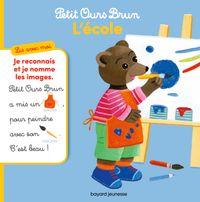 Couverture «Petit Ours Brun, Lis avec moi – L'école»