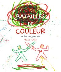 Cover of « Batailles de couleurs »