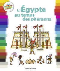 Cover of « L'Égypte au temps des pharaons »