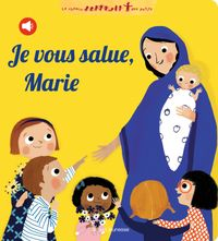 Couverture «Je vous salue, Marie (livre sonore)»