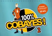 Couverture «100 % Cobayes ! Vol. 2 – Magique ou scientifique ?»