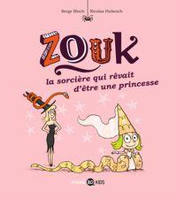 Cover of «La sorcière qui rêvait d'être une princesse»