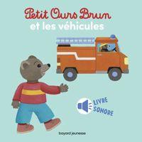 Couverture «Petit Ours Brun et les véhicules – livre sonore»