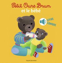 Couverture «Petit Ours Brun et le bébé – livre sonore»