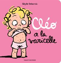 Cover of « Cléo a la varicelle »