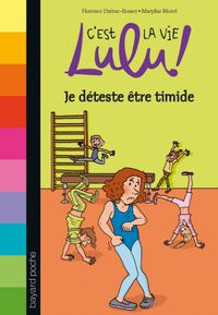Cover of «Je déteste être timide»