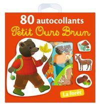 Cover of «La forêt – 80 autocollants Petit Ours Brun»