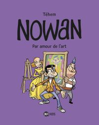 Cover of « Nowan – Par Amour de l'art »