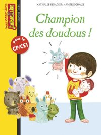 Cover of « Champion des doudous »