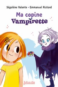 Cover of « Ma copine Vampirette »