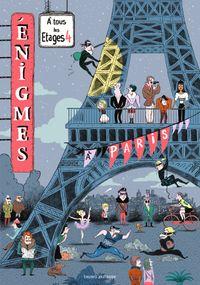 Cover of «Énigmes à tous les étages T.4, À Paris»