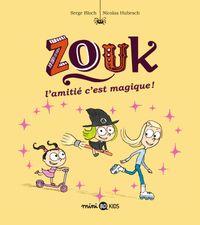 Cover of «L'amitié, c'est magique !»