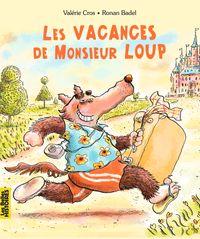 Cover of «Les vacances de Monsieur Loup»