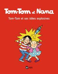 Couverture «Tom-Tom et ses idées explosives»