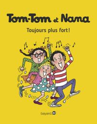 Couverture « Toujours plus fort ! »