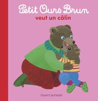 Cover of « Petit Ours Brun veut un câlin »