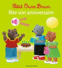 Cover of «Petit Ours Brun fête son anniversaire – livre sonore»
