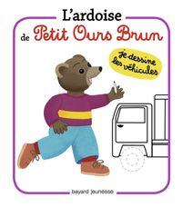 Couverture «L'ardoise de Petit Ours Brun – Je dessine les véhicules»