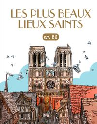 Cover of « Les plus beaux lieux saints en BD »