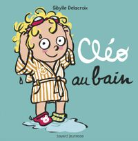Cover of « Cléo au bain »