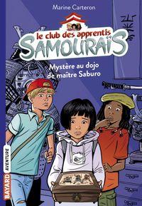 Cover of «Mystère au dojo de maître Saburo»