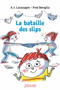Cover of « La bataille des slips »