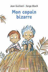 Cover of «Mon copain bizarre»