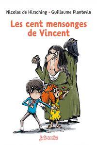 Couverture «Les cent mensonges de Vincent»