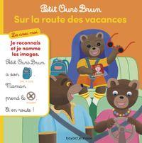 Couverture «Petit Ours Brun, Lis avec moi – Sur la route des vacances»