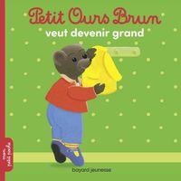 Couverture «Petit Ours Brun veut devenir grand»