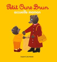 Couverture « Petit Ours Brun accueille maman »